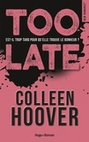 Colleen Hoover et Pauline Vidal - NEW ROMANCE  : Too late -Extrait offert-.