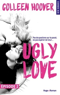 Colleen Hoover et Pauline Vidal - Ugly Love Episode 2.