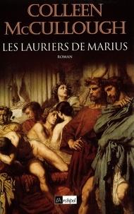 Colleen Mac Cullough et Colleen Mccullough - Les lauriers de Marius.