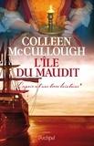 Colleen McCullough - L'île du maudit - L'espoir est une terre lointaine*.