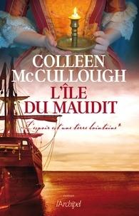 Colleen McCullough et Colleen Mccullough - L'île du maudit - L'espoir est une terre lointaine*.