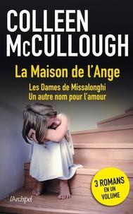Colleen McCullough et Colleen Mccullough - La maison de l'ange.