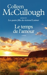 Le temps de l'amour - Colleen McCullough | Showmesound.org