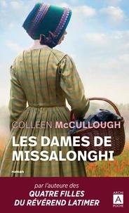 Colleen McCullough - Les dames de Missalonghi.