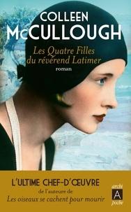 Colleen McCullough - Les Quatre Filles du révérend Latimer.