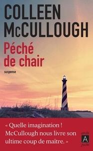 Colleen McCullough - Péché de chair.