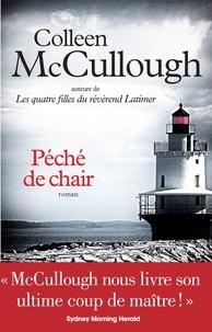 Colleen McCullough et Colleen Mccullough - Péché de chair.