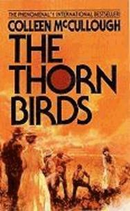 Colleen McCullough - The Thorn Birds.