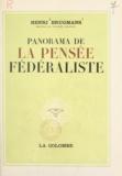 Collège d'Europe et Henri Brugmans - Panorama de la pensée fédéraliste.