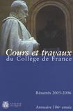 Collège de France - Annuaire du Collège de France 2005-2006 - Résumé des cours et travaux.