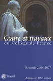 Collège de France - Annuaire du Collège de France 2006-2007 - Résumé des cours et travaux.