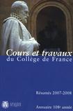 Collège de France - Annuaire du Collège de France 2007-2008 - Résumé des cours et travaux.