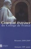 Collège de France - Annuaire du Collège de France 2008-2009 - Résumé des cours et travaux.