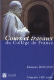Collège de France - Annuaire du Collège de France 2009-2010 - Résumé des cours et travaux.