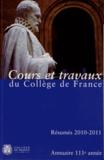 Collège de France - Annuaire du Collège de France 2010-2011 - Résumé des cours et travaux.