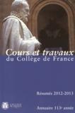 Collège de France - Annuaire du Collège de France 2012-2013 - Résumé des cours et travaux.