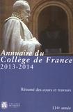 Collège de France - Annuaire du Collège de France 2013-2014 - Résumé des cours et travaux.