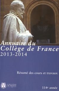Corridashivernales.be Annuaire du Collège de France 2013-2014 - Résumé des cours et travaux Image