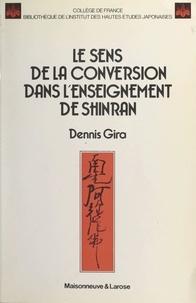 Collège de France et Dennis Gira - Le sens de la conversion dans l'enseignement de Shinran.
