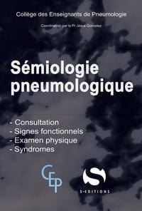Semiologie pneumologique -  COLLEGE ENSEIGNEMEN PNEUMOLOGI  
