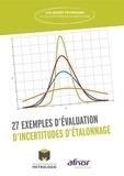 Collège Français de Métrologie - 27 exemples d'évaluation d'incertitudes d'étalonnage.
