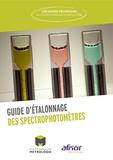 Collège Français de Métrologie - Guide d'étalonnage des spectrophotomètres.