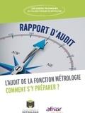 Collège Français de Métrologie - L'audit de la fonction métrologie - Comment s'y préparer ?.