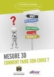Collège Français de Métrologie - Mesure 3D - Comment faire son choix ?.