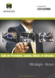 Collège français de métrologie - Métrologie - Mesure - Guide des prestataires, conseils, éditeurs et fabricants.