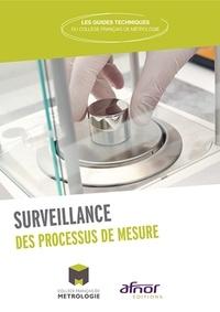 Collège Français Métrologie - Surveillance des processus de mesure.