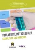 Collège Français Métrologie - Traçabilité métrologique - Exemples de cas difficiles.