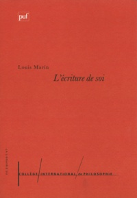 College International de Philo et Louis Marin - L'écriture de soi - Ignace de Loyola, Montaigne, Stendhal, Roland Barthes.