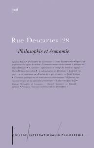 College International de Philo et  Collectif - Rue Descartes n° 28 juin 2000 : Philosophie et économie.