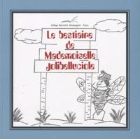 Collège Marcellin Champagnat - Le bestiaire de Mademoiselle Jolibelluciole.
