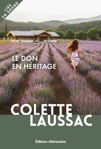 Collette Lussac - Le don en héritage.