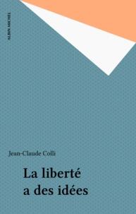 Colli - La Liberté a des idées.