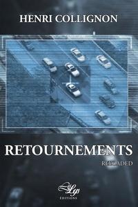 Collignon Henri - Retournements reloaded.