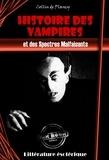 Collin De Plancy - Histoire des Vampires et des Spectres Malfaisants - édition intégrale.