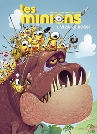 Collin et  Lapuss' - Les Minions - tome 3 - Viva lè boss !.