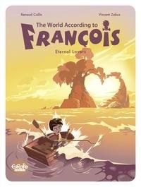 Collin et  Zabus - The World According to François - Volume 2 - Eternal Lovers.