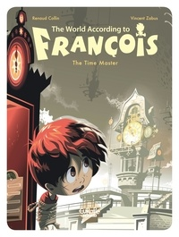Collin et  Zabus - The World According to François - Volume 3 - The Time Master.