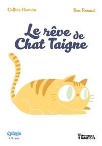 Colline Hoarau et Ben Renaut - Le rêve de Chat Taigne.