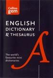 Collins - Collins Gem English Dictionary & Thesaurus.