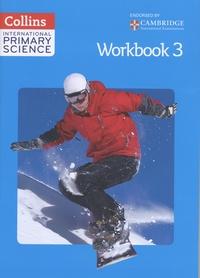 Collins - Collins International Primary Science - Workbook 3.