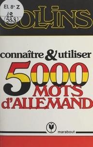 Collins et Barbara I. Christie - Connaître et utiliser 5000 mots d'allemand.
