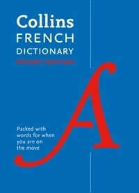 Collins dictionaries - Collins French Dictionary - 60,000 Translations in a Portable Format.