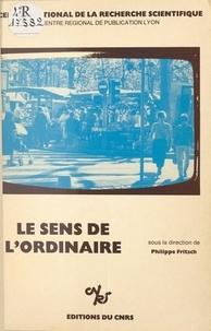 Colloque Quotidienneté et hist et Philippe Fritsch - Le sens de l'ordinaire.