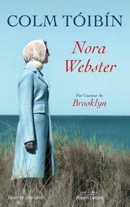 Colm Toibin - Nora Webster.