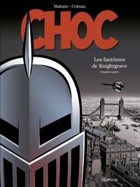 Colman et  Maltaite - Choc - tome 2 - Les fantômes de Knightgrave (deuxième partie).