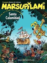 Colman et  Batem - Marsupilami Tome 26 : Santa Calamidad.